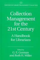 Collection Management for the 21st Century PDF