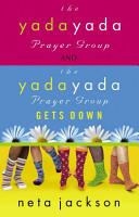 2 in 1 Yada Yada  Yada Yada Prayer Group  Yada Yada Gets Down PDF