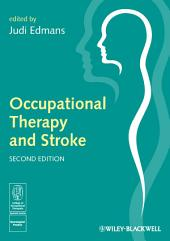Occupational Therapy and Stroke: Edition 2