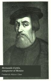 Hernando Cortés, conqueror of Mexico