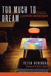 Too Much To Dream Book PDF