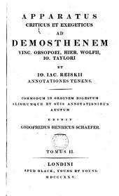 Apparatus criticus et exegeticus ad Demosthenem: Volume 2