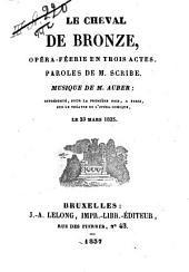 Le cheval de bronze: opéra-féerie en trois actes ...