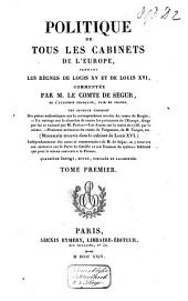 Politique de tous les cabinets de l'Europe pendant les règnes de Louis XV et de Louis XVI.