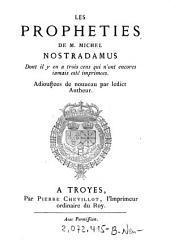 """""""Les"""" Propheties De M. Michel Nostradamus Dont il y en a trois cens qui n'ont encores iamais esté imprimees"""