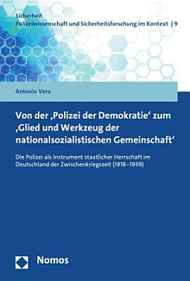 Von der  Polizei der Demokratie  zum  Glied und Werkzeug der nationalsozialistischen Gemeinschaft  PDF