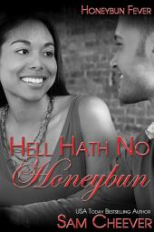 Hell Hath no Honeybun (BWWM Romantic Suspense)