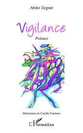 Vigilance: Poèmes