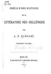 Précis d'une histoire de la littérature néo-hellénique: Volume1