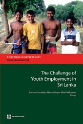 The Challenge of Youth Employment in Sri Lanka