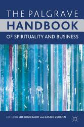 The Palgrave Handbook of Spirituality and Business PDF