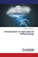Introduction to Agricultural Meteorology