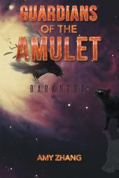 Guardians of the Amulet: Darkness