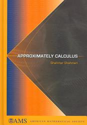 Approximately Calculus PDF