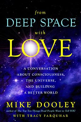 From Deep Space with Love