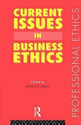 Current Issues In Business Ethics Book PDF