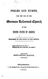 Psalms and Hymns: For the Use of the German Reformed Church in the United States of America