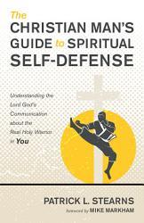 The Christian Man S Guide To Spiritual Self Defense Book PDF