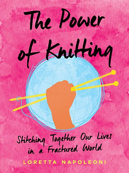 Download The Power of Knitting Book