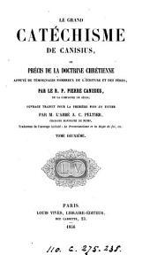 Le grand catéchisme de Canisius, ou, Précis de la doctrine chrétienne, tr. par A.C. Peltier
