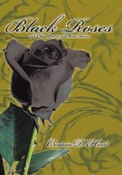 Black Roses And Other Poems And Short Stories Book PDF