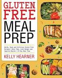 Gluten-Free Meal Prep Cookbook