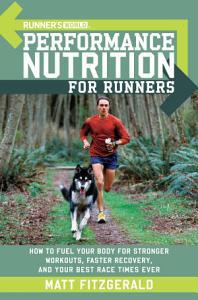 Runner s World Performance Nutrition for Runners Book