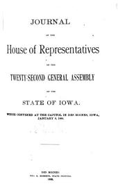 Journal of the House of the General Assembly of the State of Iowa: Volume 22
