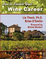 How to Launch Your Wine Career PDF