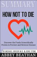 Summary  How Not to Die  Discover the Foods Scientifically     PDF
