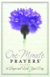 One-Minute Prayers™ to Begin and End Your Day