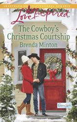 The Cowboy S Christmas Courtship Book PDF