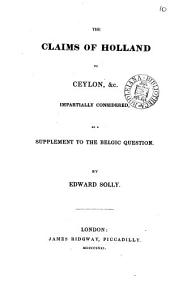The claims of Holland to Ceylon &c. impartially considered: Volume 10