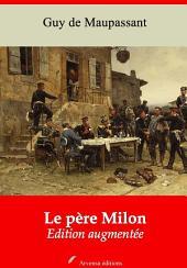 Le père Milon: Nouvelle édition augmentée