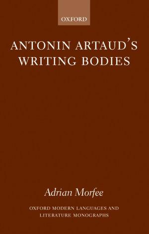 Antonin Artaud's Writing Bodies