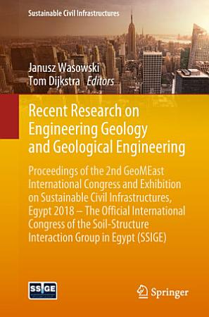 Recent Research on Engineering Geology and Geological Engineering PDF