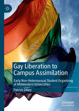 Gay Liberation to Campus Assimilation PDF
