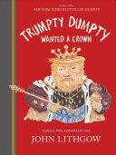 Trumpty Dumpty Wanted a Crown Book