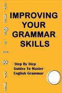 Improving Your Grammar Skills