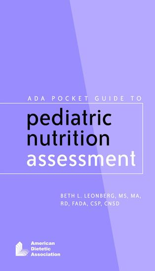 ADA Pocket Guide to Pediatric Nutrition Assessment PDF