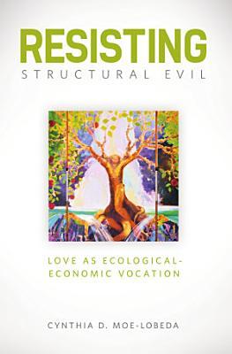 Resisting Structural Evil