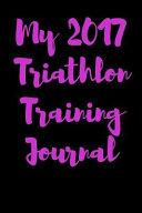 My 2017 Triathlon Training Journal