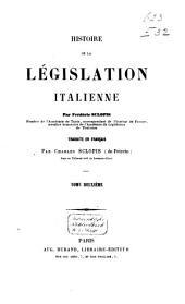 Histoire de la législation Italienne: Volume2