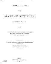Constitution of the State of New York Adopted in 1846: With a Comparative Arrangement of the Constitutional Provisions of Other States
