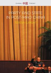 Party and State in Post-Mao China