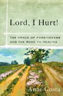 Lord I Hurt  Book PDF