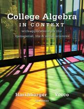 College Algebra in Context: Edition 4