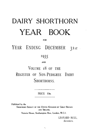Yearbook for the Year Ending Dec. 31, 1906-1935 [and] Register of Non-pedigree Dairy Shorthorns