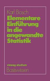 Elementare Einführung in die angewandte Statistik: Ausgabe 2