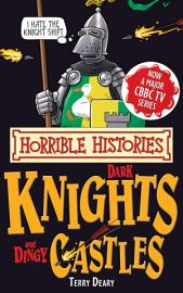 Horrible Histories Special  Dark Knights and Dingy Castles PDF
